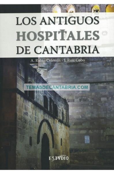 LOS ANTIGUOS HOSPITALES DE CANTABRIA