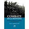 COMBATE EN LA MONTAÑA. EL FRENTE DE PALENCIA Y CANTABRIA EN LA GUERRA CIVIL (marzo-septiembre de 1937)