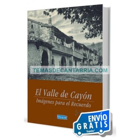 EL VALLE DE CAYÓN IMÁGENES PARA EL RECUERDO