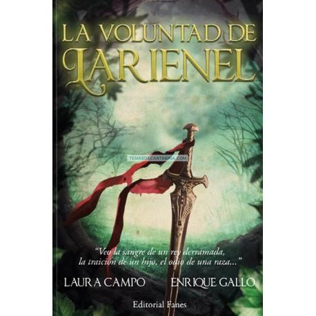 LA VOLUNTAD DE LARIENEL