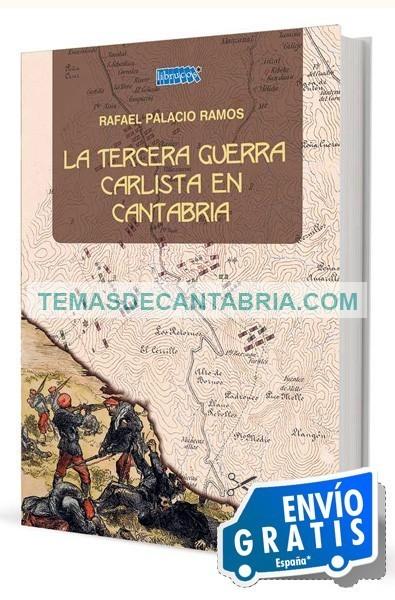 LA TERCERA GUERRA CARLISTA EN CANTABRIA