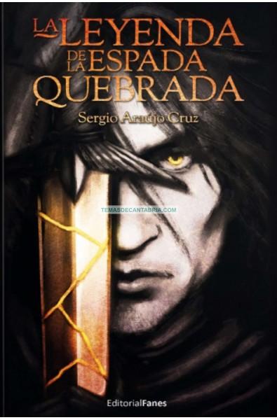 LA LEYENDA DE LA ESPADA QUEBRADA