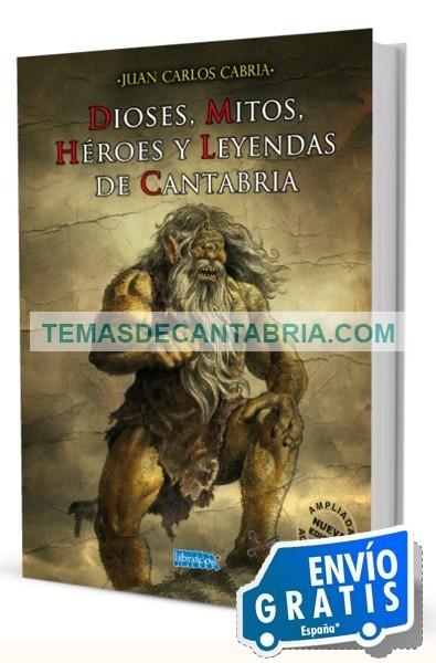 DIOSES, MITOS, HÉROES Y LEYENDAS DE CANTABRIA