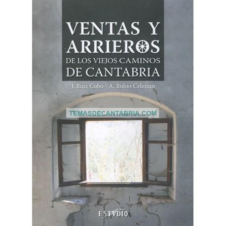 VENTAS Y ARRIEROS DE LOS VIEJOS CAMINOS DE CANTABRIA