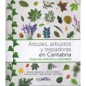 ÁRBOLES, ARBUSTOS Y TREPADORAS EN CANTABRIA (ESPECIES SILVESTRES Y CULTIVADAS)
