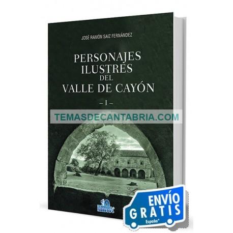 PERSONAJES ILUSTRES DEL VALLE DE CAYÓN