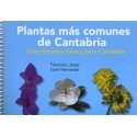 PLANTAS MÁS COMUNES DE CANTABRIA.GUÍA BOTÁNICA BÁSICA PARA CANTABRIA.