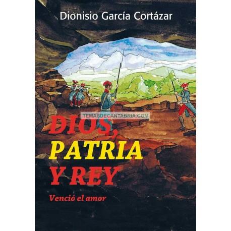 DIOS PATRIA Y REY. VENCIÓ EL AMOR