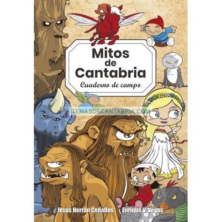MITOLOGÍA DE CANTABRIA. CUADERNO DE CAMPO