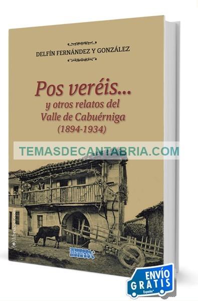 POS VERÉIS… Y OTROS RELATOS DEL VALLE DE CABUÉRNIGA (1894-1934)