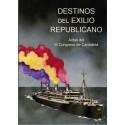 DESTINOS DEL EXILIO REPUBLICANO