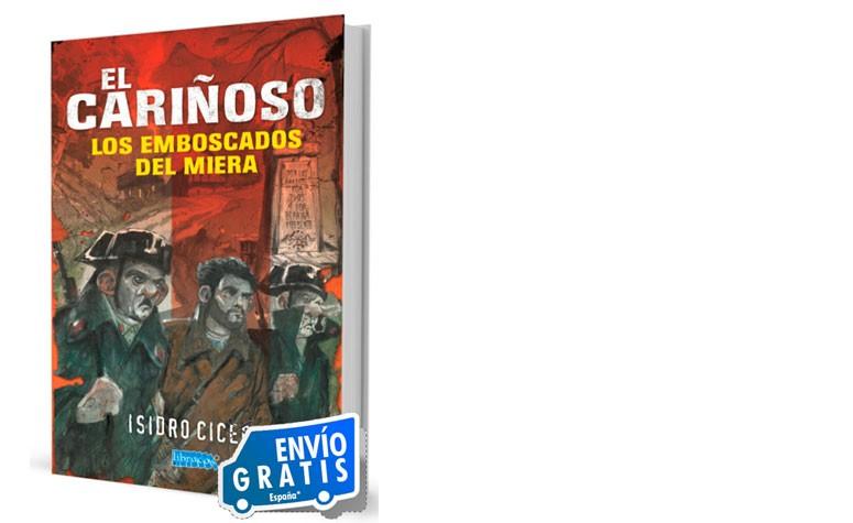 http://www.temasdecantabria.com/historia/415-el-carinoso-los-emboscados-del-miera.html